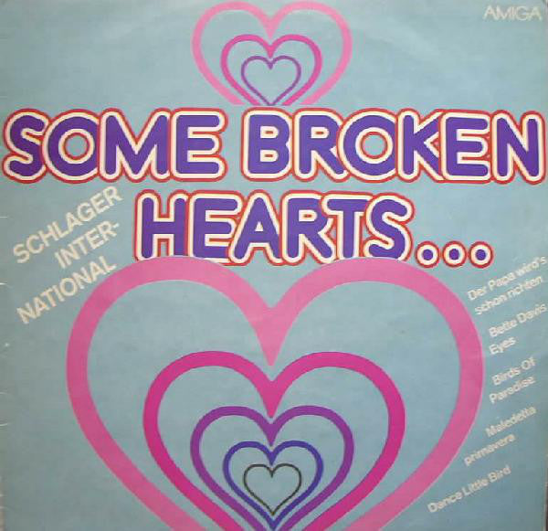 Various ‎– Some Broken Hearts...