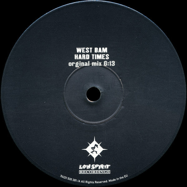 West Bam* ‎– Hard Times