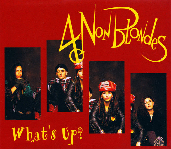 4 Non Blondes ‎– What's Up?