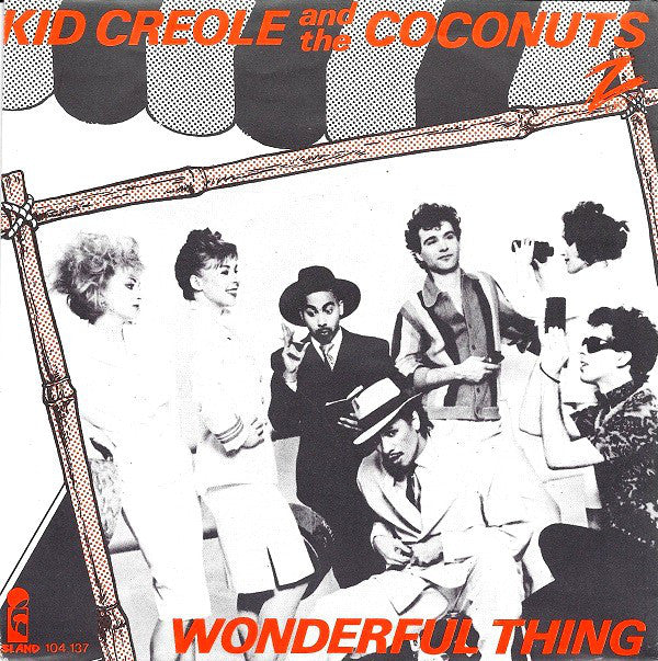 Kid Creole And The Coconuts ‎– Wonderful Thing
