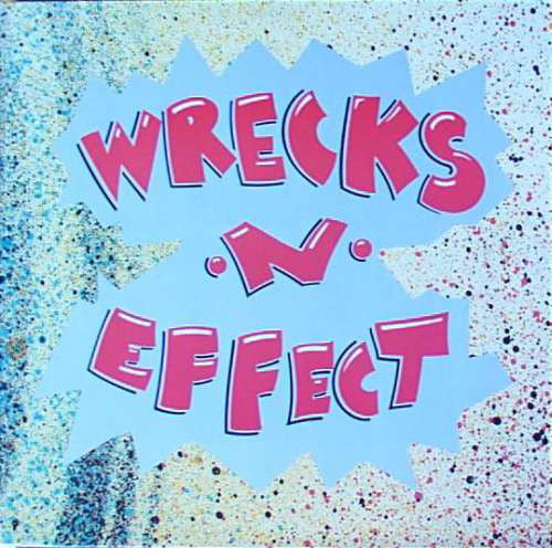 Wrecks-N-Effect ‎– Wrecks-N-Effect