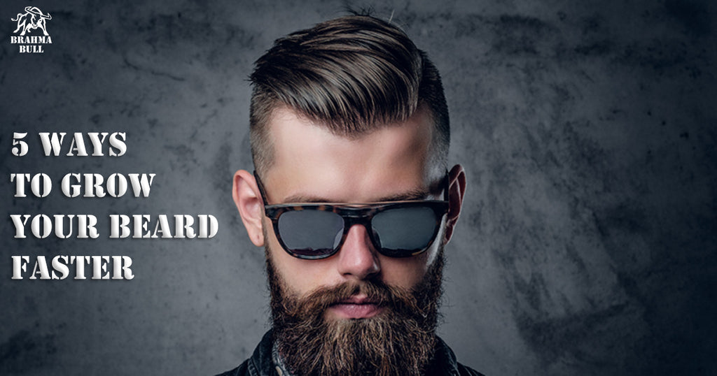 5 Ways to Grow Your Beard Faster