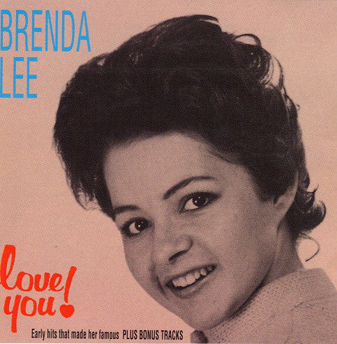 BRENDA LEE - LOVE YOU! EARLY ROCKIN' HITS Fantastic CD
