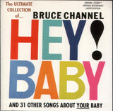 BRUCE CHANNEL - HEY BABY Ultimate Collection 32 SONGS Collectors RARE !! CD