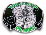 "COFFIN ""Your or mine"" SPINNER PSYCHOBILLY Belt BUCKLE"