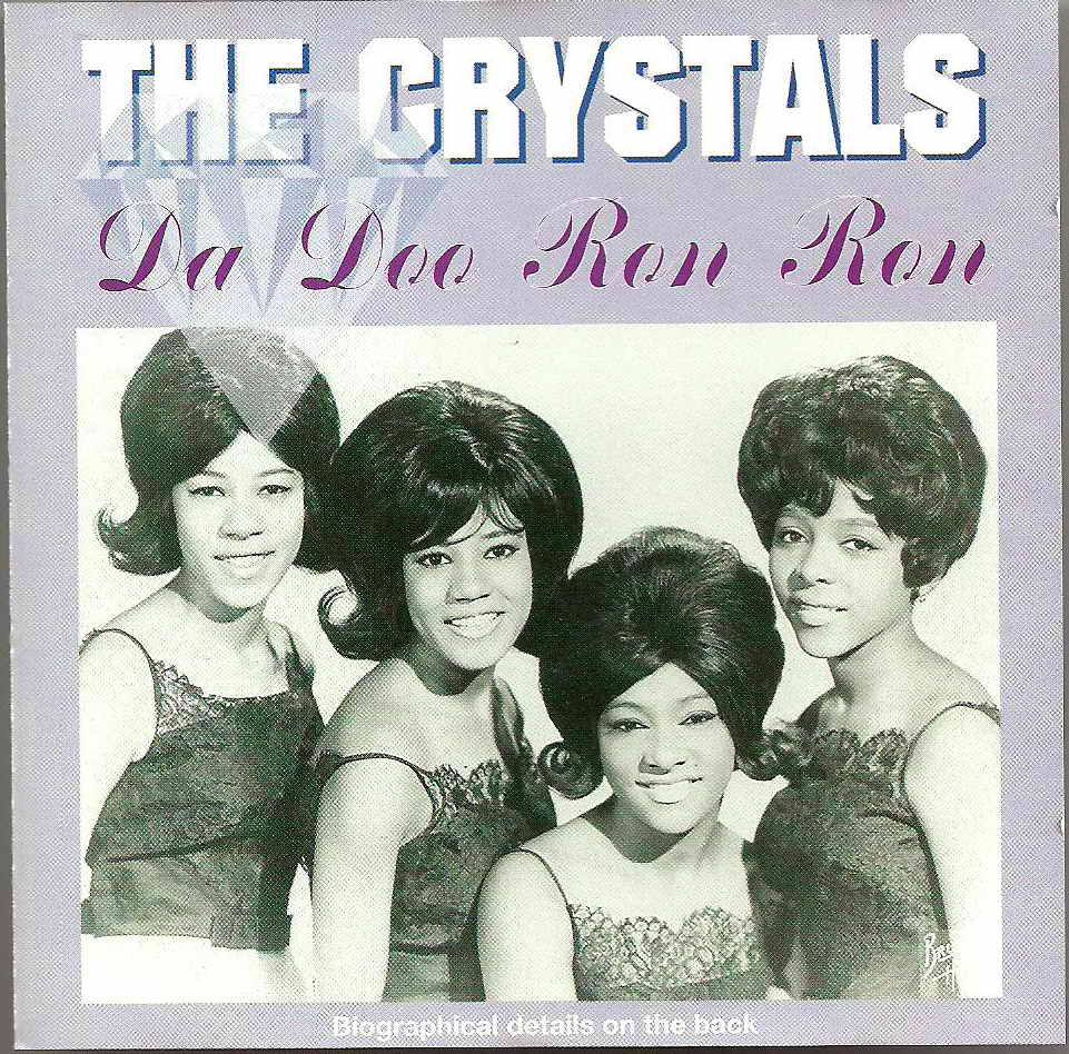 CRYSTALS (THE) - Da Doo Ron Ron CD