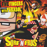 FIVE FINGERES WITH PARASOL - SURF'N'FRUS Very Hard to find CD