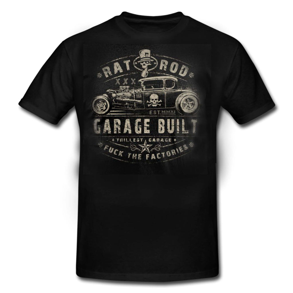 "GARAGE BUILT - RAT ROD ""F*ck the factories"" T-Shirt MENS"