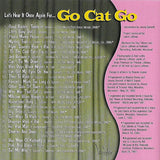 GO CAT GO - Let's Hear It Once Again For... MEGA RARE TREASURE Fantastic CD