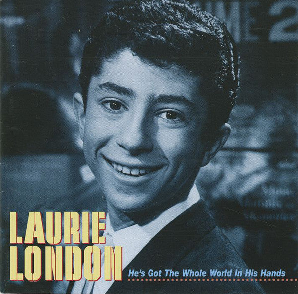 Laurie London ‎– He's Got The Whole World In His Hands - 31 tracks CD -SPECIAL OFFER