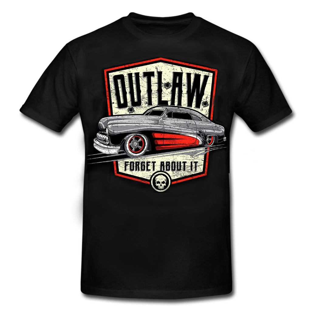 OUTLAW - FORGET ABOUT IT Hot Rod Official Licensed T shirt