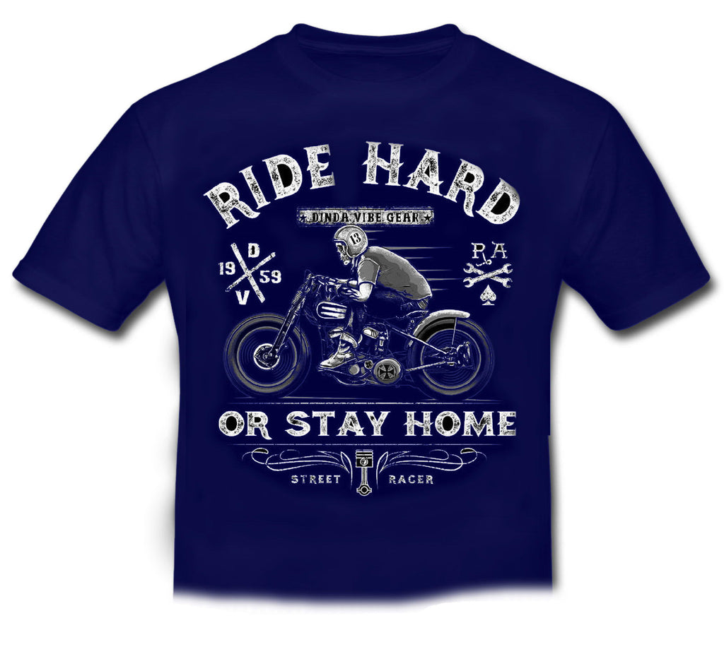 RIDE HARD OR STAY AT HOME- 100% Official Licensed T shirt KIDS Dark Blue