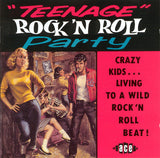 "Various - TEENAGE ROCK'N ROLL PARTY ""Crazy Kids Living To A Wild RnR Beat!"" 30 Tracks Fantastic CD"