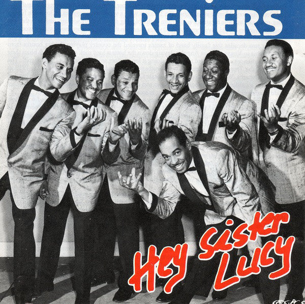 TRENIERS (THE) - HEY SISTER LUCY  Exceptional Very Rare CD