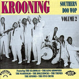 Various - KROONING * SOUTHERN DOO WOP Volume 2 Marvelous Collection!! CD