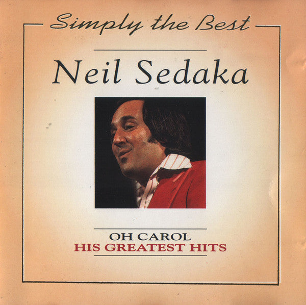 NEIL SEDAKA - OH CAROL His Greatest Hits Super Budget Price CD