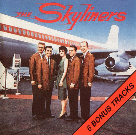 SKYLINERS (THE) - SINCE I DON'T HAVE YOU Fantastic Collectible CD