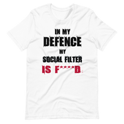 White, t-shirt with fun, funny text in my defence my social filter is fucked logo, army green, awkward, zero-fux, zero-fux-gvn