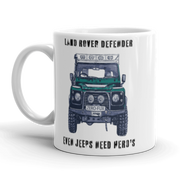 Land Rover Defender Coffee Mug, white ceramic ,even jeeps need heroes.