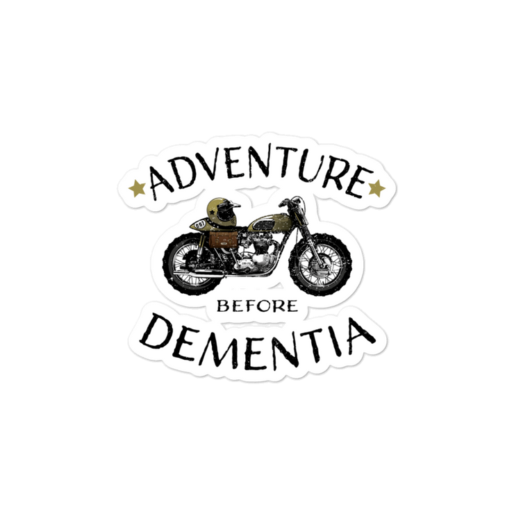 Adventure before Dementia sticker, Scrambler Motorbike