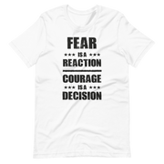 White Churchill T-SHirt, Fear is a reaction, courage is a decision, Sir Winston Churchill phrase