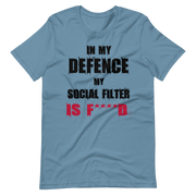 Light blue, baby blue t-shirt with fun, funny text in my defence my social filter is fucked logo, army green, awkward, zero-fux, zero-fux-gvn