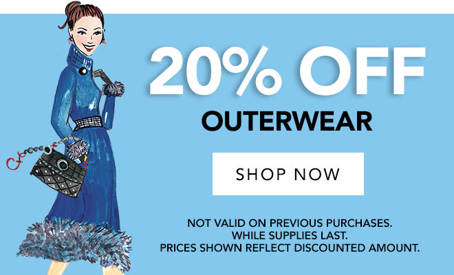 20% off Outerwear. Shop Now. Not Valid On Previous Purchases.  White supplies last. Prices Shown Reflect Discounted Amount.