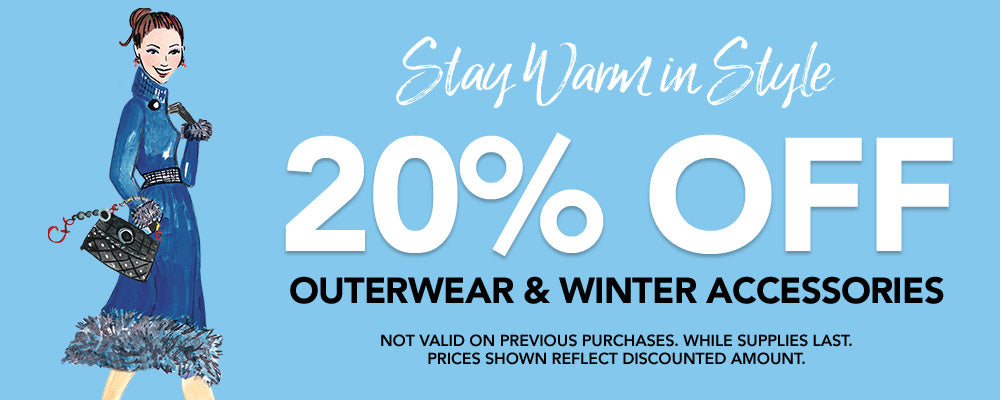 20% Off Outerwear & Winter Accessories. Not Valid on previous purchases. While supplies last. Prices shown reflect discounted amount. Shop Now.