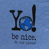 Be nice to our planet | v-neck | blue