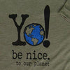 Be nice to our planet | olive