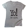 Women's be nice t-shirt