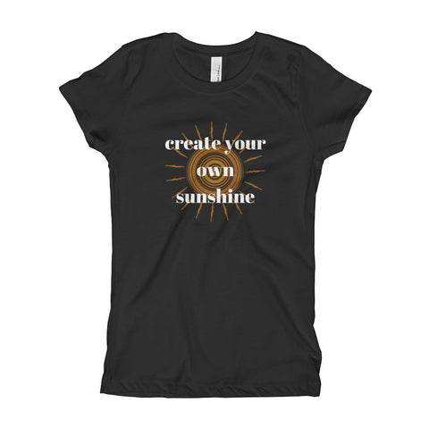 Create  Your Own Sunshine Girl's Short Sleeve T-Shirt