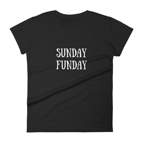Sunday Funday Women's short sleeve t-shirt