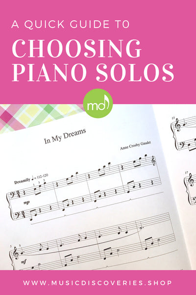 A Quick Guide to Choosing Piano Solos