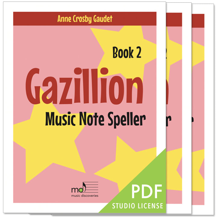 Gazillion Book 2, Music Note Speller by Anne Crosby Gaudet (studio license)