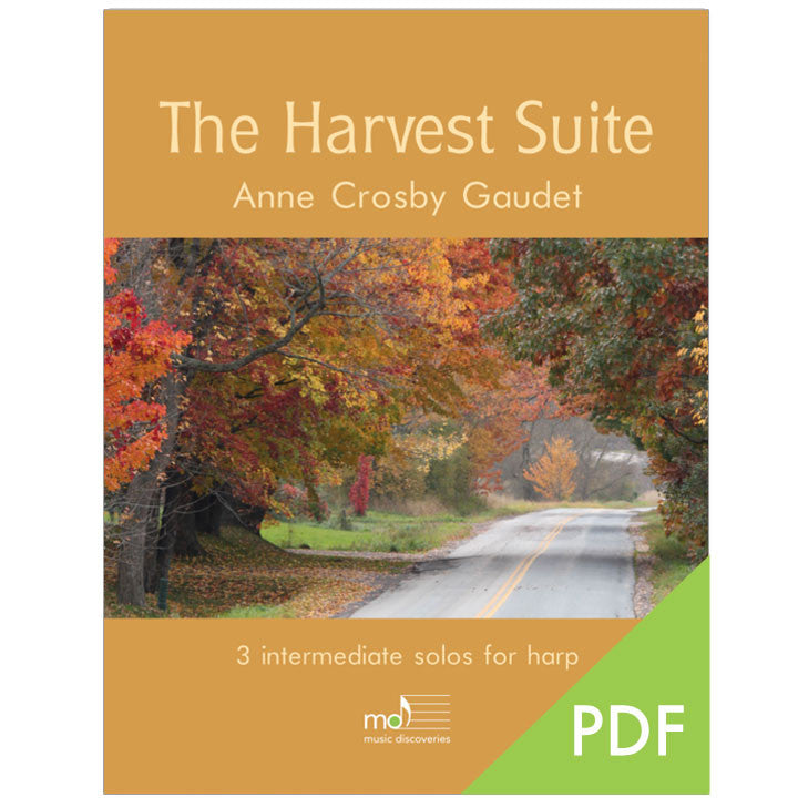 The Harvest Suite, harp solos by Anne Crosby Gaudet (PDF download)