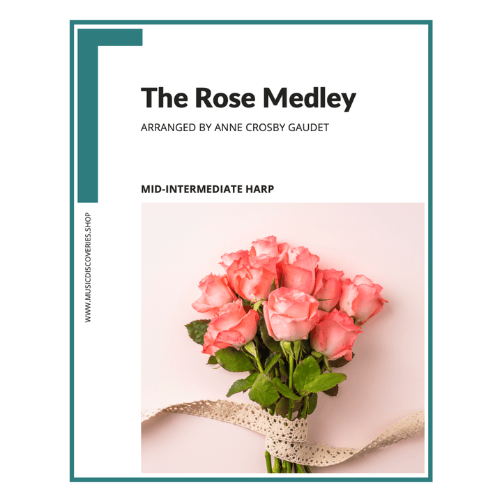 The Rose Medley, harp sheet music by Anne Crosby Gaudet
