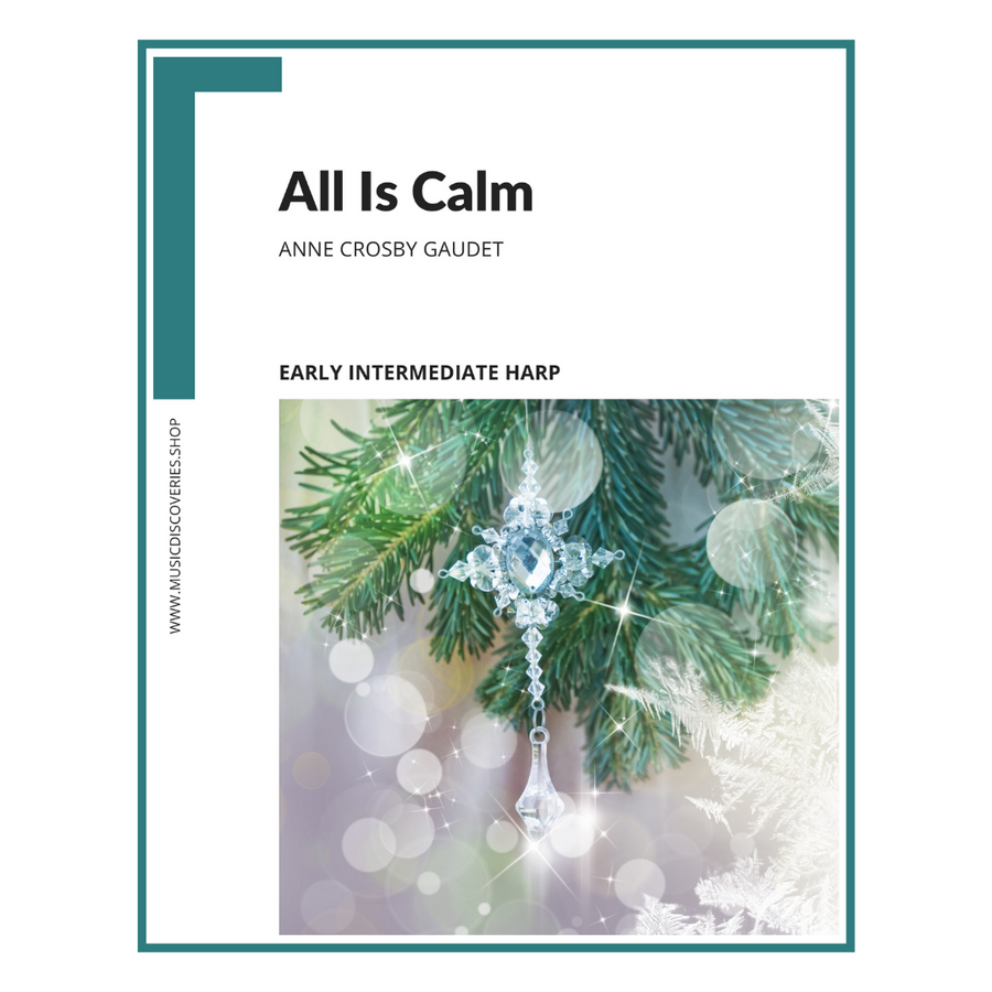 All Is Calm, harp sheet music by Anne Crosby Gaudet
