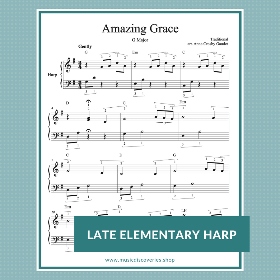 Amazing Grace (C Major and G Major versions) plus bonus pages, arranged for harp by Anne Crosby Gaudet