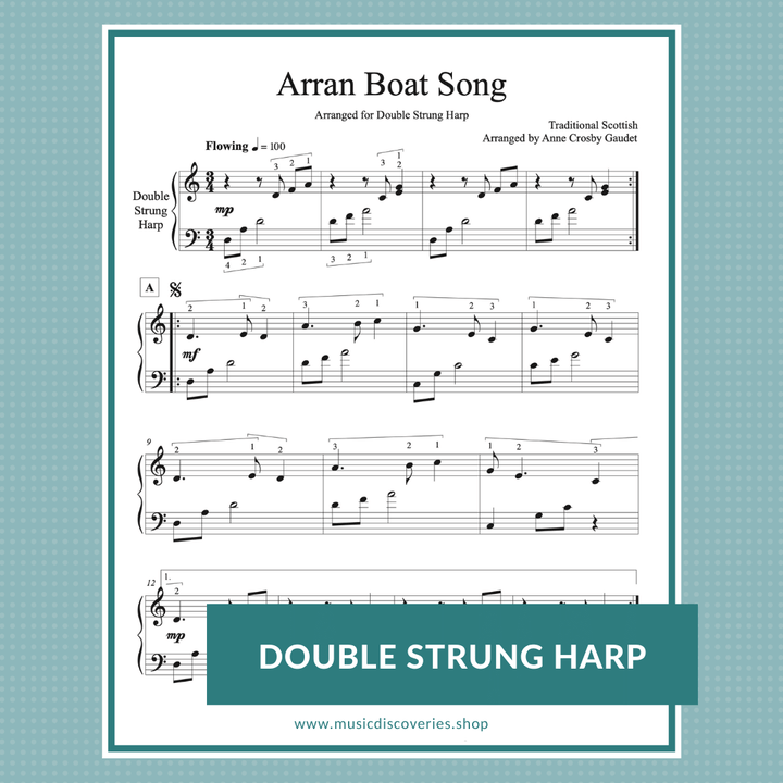 Arran Boat Song (traditional Scottish) arranged by Anne Crosby Gaudet for double strung harp