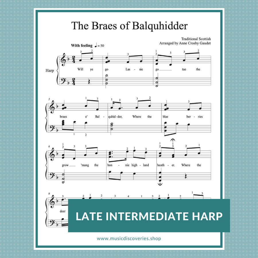 The Braes of Balquhidder, traditional Scottish arranged for harp by Anne Crosby Gaudet