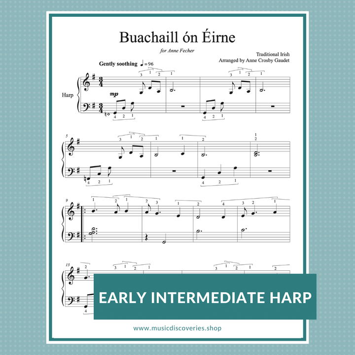 Buachaill ón Éirne is a soothing Celtic melody arranged for early intermediate lever harp by Anne Crosby Gaudet