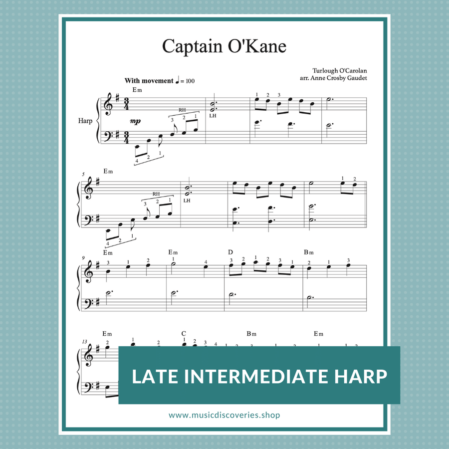 Captain O'Kane (Turlough O'Carolan) arranged for late intermediate harp by Anne Crosby Gaudet