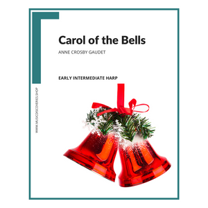 Carol of the Bells, harp sheet music by Anne Crosby Gaudet