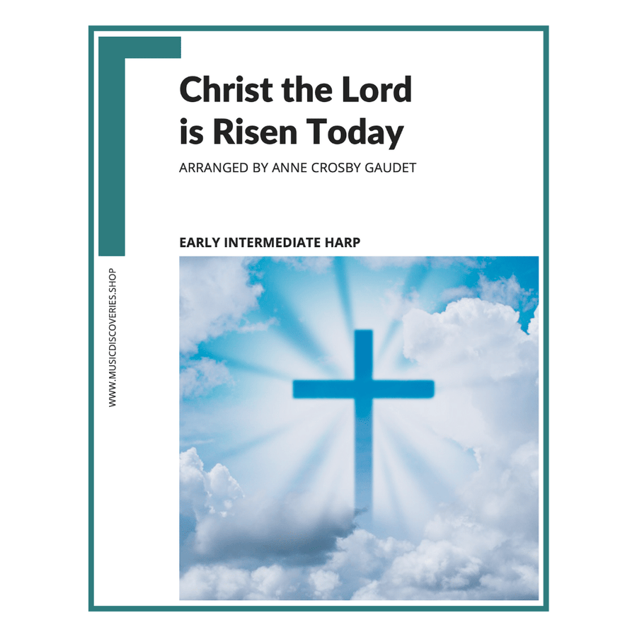 Christ the Lord is Risen Today, Easter hymn early intermediate harp sheet music arranged by Anne Crosby Gaudet