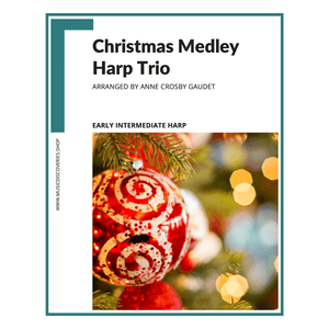 A Christmas Medley Trio, arrangement of Coventry Carol, We Three Kings and We Wish You a Merry Christmas by Anne Crosby Gaudet