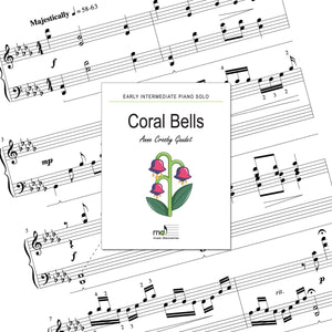 Coral Bells is an early intermediate piano solo by Anne Crosby Gaudet. Private studio license is available for a convenient download, print and play teaching resource.
