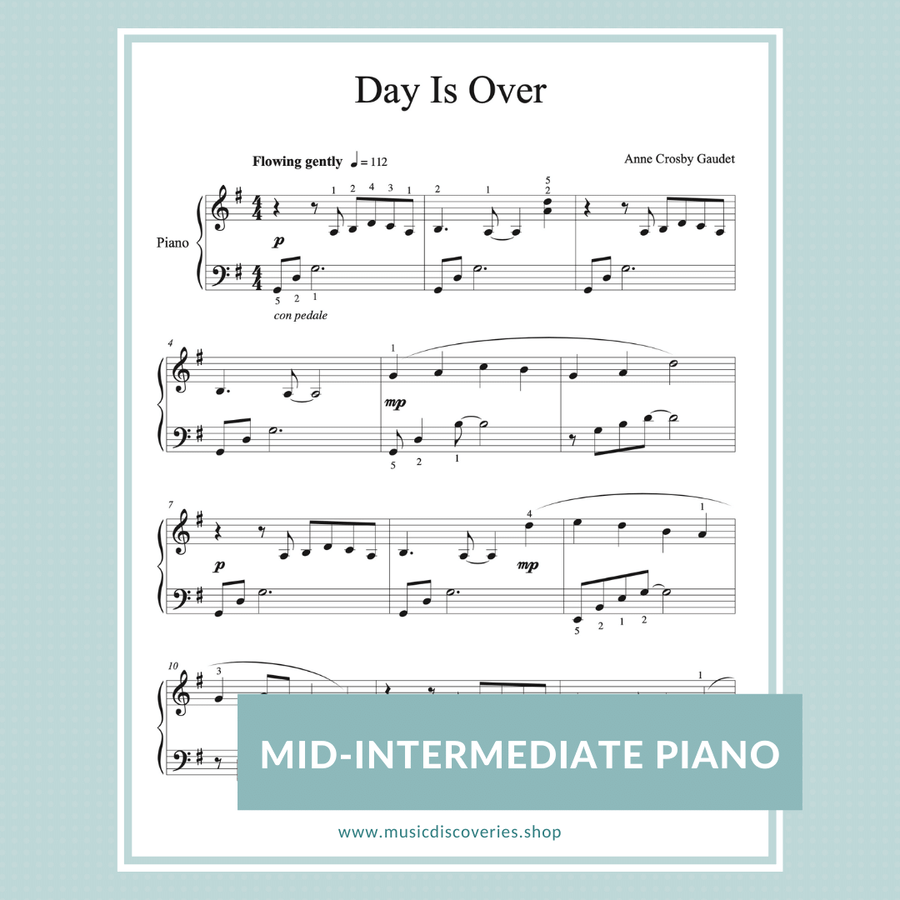 Day Is Over, mid-intermediate piano solo by Anne Crosby Gaudet