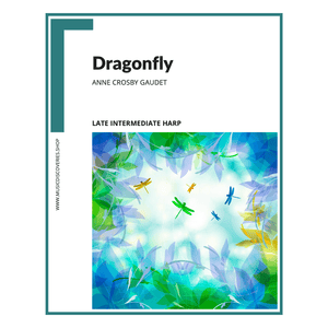 Dragonfly, late intermediate harp solo by Anne Crosby Gaudet