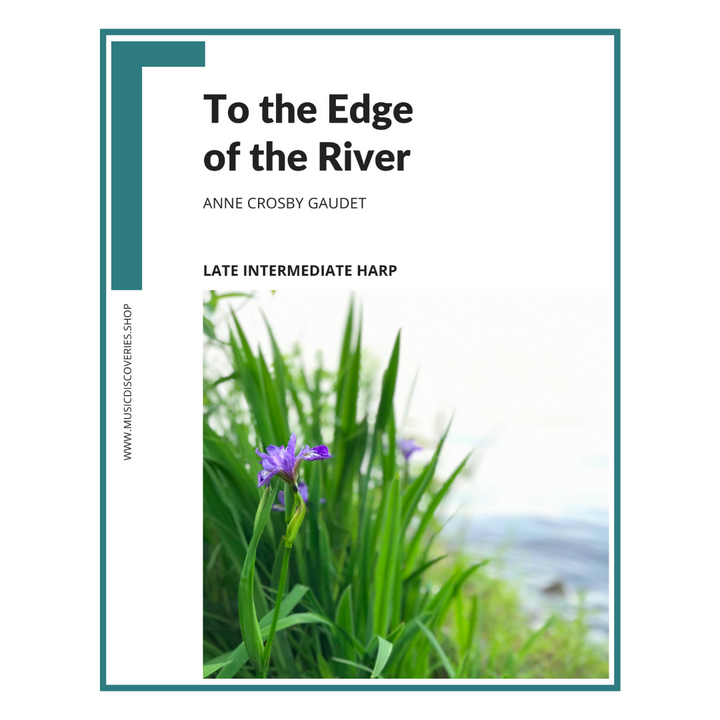 To the Edge of the River, harp sheet music by Anne Crosby Gaudet